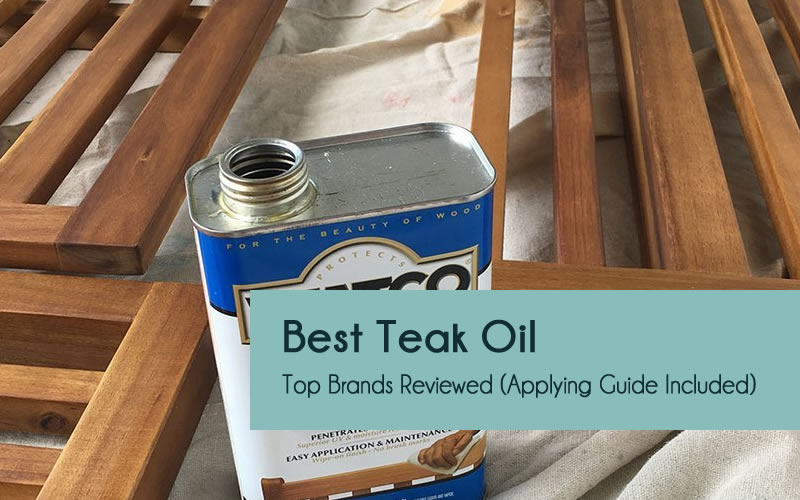 Best teak oil reviews