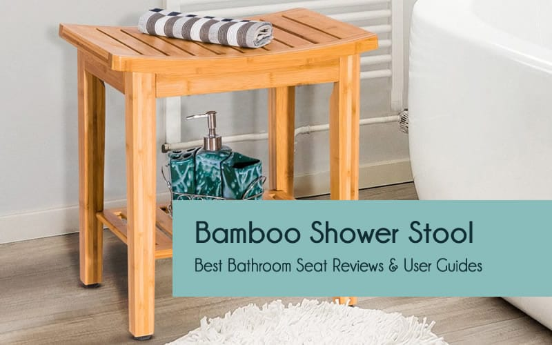 Best bamboo shower stools