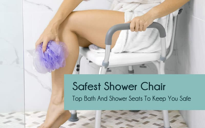 Safest shower chairs